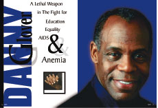 Danny Glover: Lethal Weapon in the Fight for Education, Equality, AIDS & Anemia